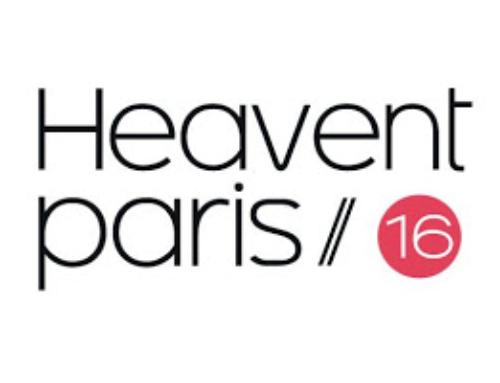 HEAVENT PARIS 2016 – RENDEZ-VOUS LE 15,16 ET 17 NOVEMBRE À PORTE DE VERSAILLES