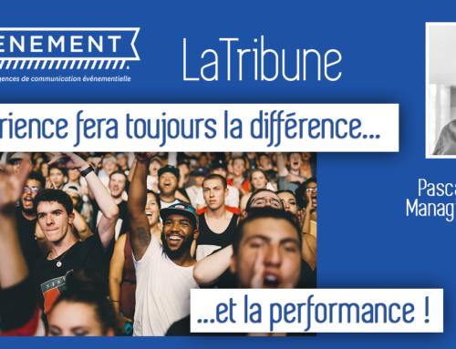 LaTribune | L'expérience fera toujours la différence… et la performance ! (Pascal Perrinelle, Managing Director de T.R.O Paris)